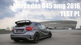 Mercedes A45 amg 2016 - TEST PL