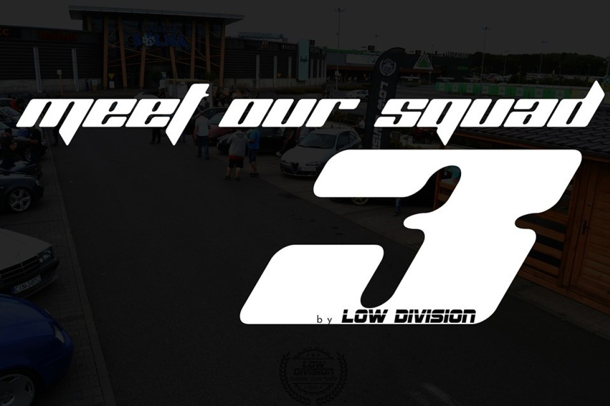 Meet our Squad 3 by Low Division