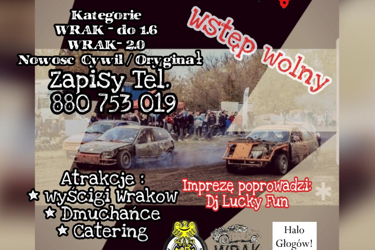 Wrak Race Głogów 3 Edycja o Puchar Prezydenta Miasta Głogów