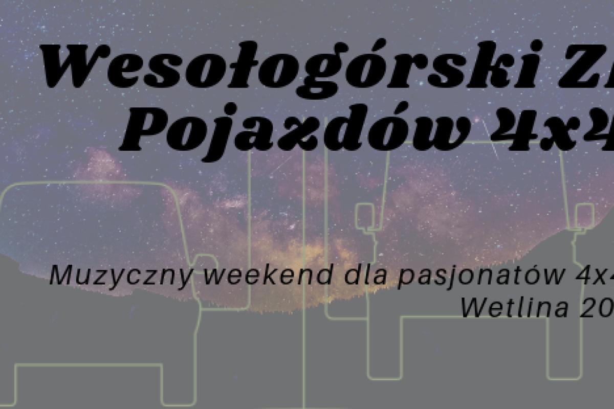 I Wesołogórski Zlot Pojazdów Terenowych - Wetlina 2019