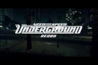 Need for speed Underground - Redux 2017 [Graphics mod]