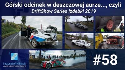 Górski odcinek w deszczowej aurze - DriftShow Series Izdebki 2019 - KlimekTrip S02E27